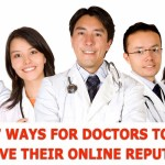 7 ways for doctors to improve their online reputation