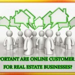 How Important are Online customer Reviews for Real Estate Businesses?