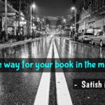 Make way for your book in the media.